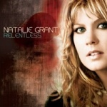 Natalie Grant - Relentless Cover photo